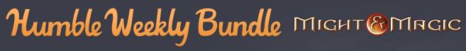 Humble Weekly Bundle Might & Magic