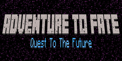 Adventure To Fate: Quest To The Future