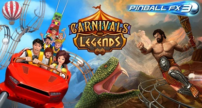 Pinball FX3 - Carnivals and Legends