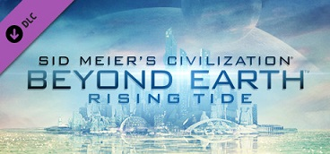 Sid Meier's Civilization Beyond Earth - Rising Tide