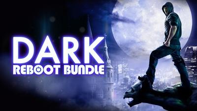 Dark Reboot Bundle